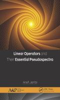 Linear Operators and Their Essential...
