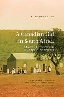 A Canadian Girl in South Africa: A...