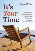 It's Your Time: Information to Get ...