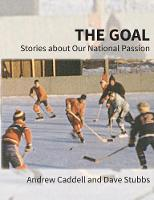 The Goal: Stories about Our National...
