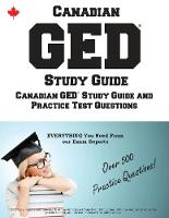 Canadian GED Study Guide: Complete...