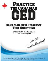 Practice the Canadian GED: Practice...