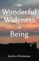 The Wonderful Wideness of Being