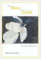 The Stars of Earth - New and Selected...