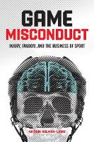 Game Misconduct: Injury, Fandom, and...
