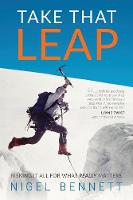 Take That Leap: Risking It All for...