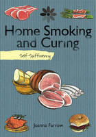 Self-sufficiency - Home Smoking and...