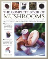 The Complete Book of Mushrooms: An...