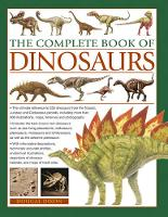 The Complete Book of Dinosaurs: The...