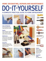 Do-It-Yourself: A Complete Guide to...