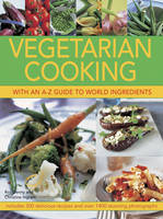 Vegetarian Cooking with an A-Z Guide...