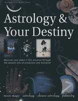 Astrology & Your Destiny: Discover...
