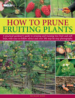 How to Prune Fruiting Plants: A...