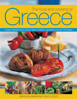 The Food and Cooking of Greece: A...