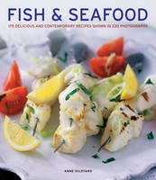 Fish & seafood: 175 Delicious and...