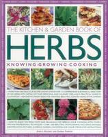 The Kitchen & Garden Book of Herbs:...