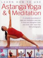 Learn How to Use Astanga Yoga &...