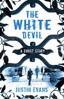The White Devil: A Ghost Story