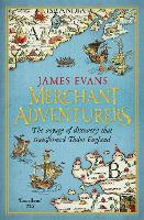 Merchant Adventurers: The Voyage of...