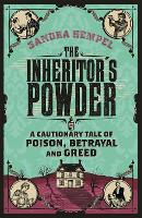 The Inheritor's Powder: A Cautionary...