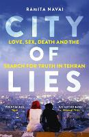 City of Lies: Love, Sex, Death and ...