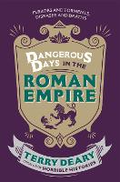 Dangerous Days in the Roman Empire:...