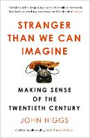 Stranger Than We Can Imagine: Making...