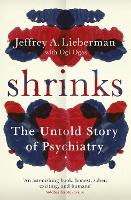 The Shrinks: The Untold Story of...