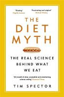 The Diet Myth: The Real Science ...