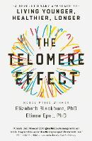 The Telomere Effect: A Revolutionary...