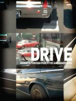 Drive: Journeys Through Film, Cities,...