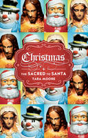 Christmas: The Sacred to Santa
