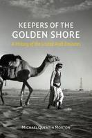 Keepers of the Golden Shore: A ...