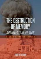The Destruction of Memory:...