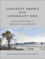Lancelot Brown and the Capability ...