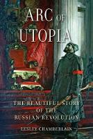 Arc of Utopia: The Beautiful Story of...