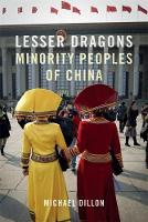 Lesser Dragons: Minority Peoples of...