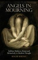 Angels in Mourning: Sublime Madness,...