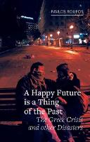 A Happy Future is a Thing of the ...