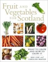 Fruit and Vegetables for Scotland:...