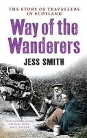 Way of the Wanderers: The Story of...