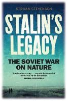 Stalin's Legacy: The Soviet War on...
