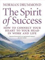 The Spirit of Success: How to Connect...