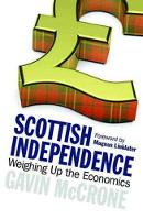 Scottish Independence: Weighing Up ...