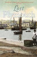 Lost Plymouth: Hidden Heritage of the...