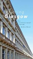 Exploring Glasgow: The Architectural...