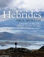 The Hebrides: By the presenter of BBC...