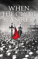 When The Clyde Ran Red: A Social...