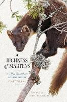 A Richness of Martens: Wildlife Tales...