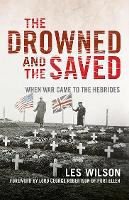 The Drowned and the Saved: When War...